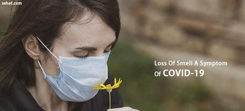 Loss Of Smell A Symptom Of COVID-19