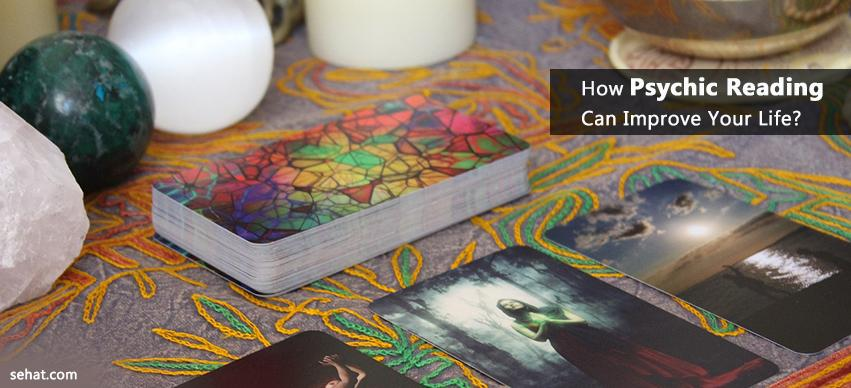 How Psychic Reading Can Improve Your Life?
