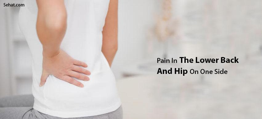 Pain In The Lower Back And Hip On One Side