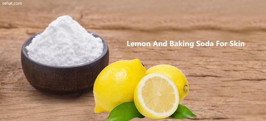 Lemon And Baking Soda For Skin
