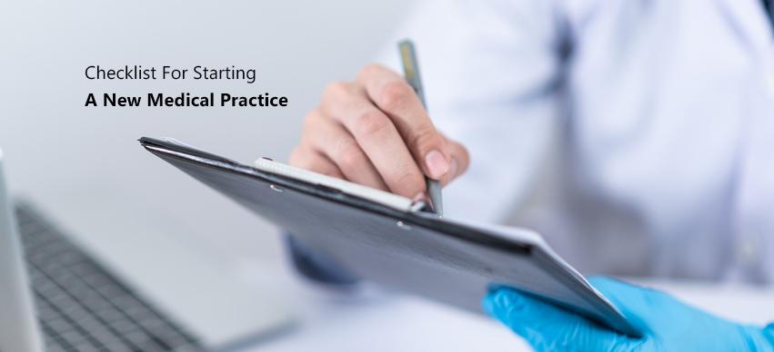 Checklist For Starting A New Medical Practice
