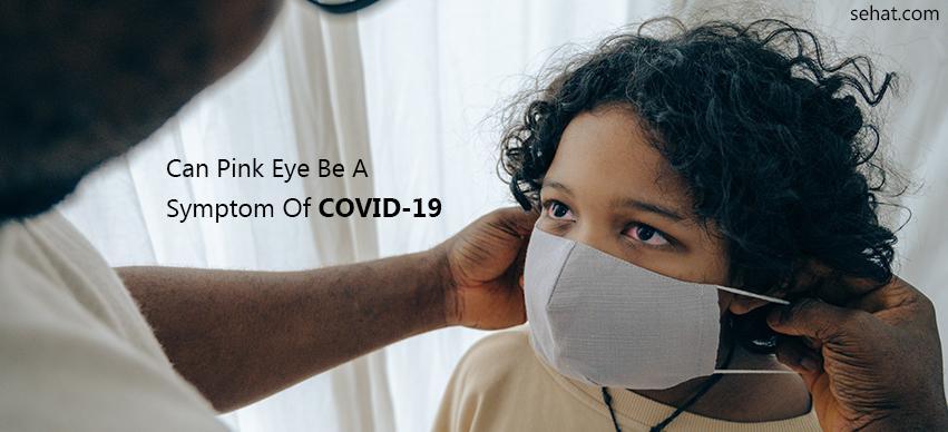 Pink Eye A Symptom Of Covid-19
