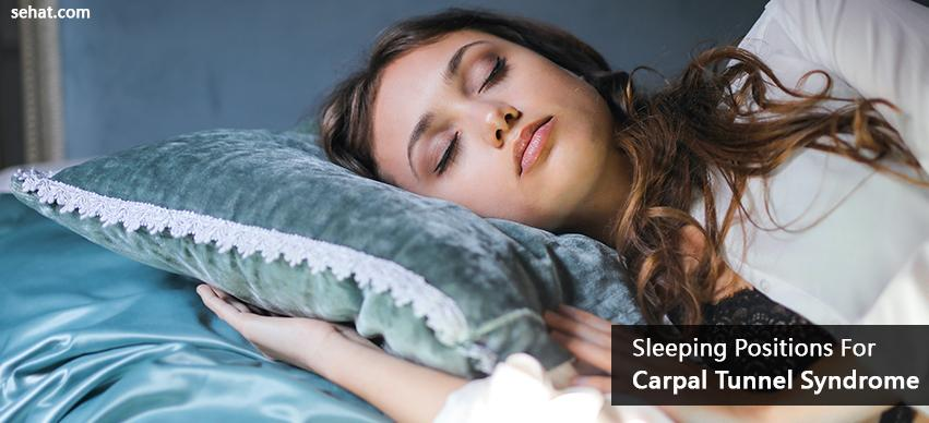 Sleeping Positions For Carpal Tunnel Syndrome
