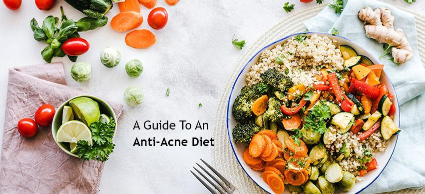 A Guide To An Anti Acne Diet