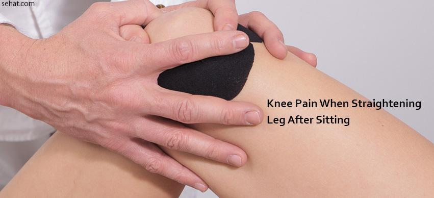 knee pain when straightening leg after sitting
