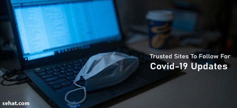 Trusted Sites To Follow For Covid-19 Updates