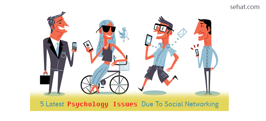 5 Latest Psychology Issues Due To Social Networking