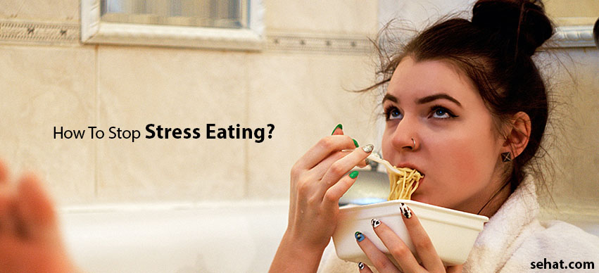 6 Tips to manage stress eating