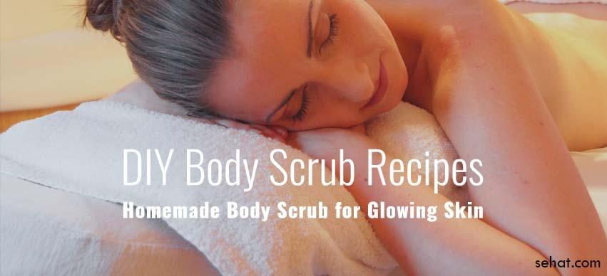 7 DIY Body Scrub Recipes - Get Glowing Skin with Natural, At Home Body Scrubs