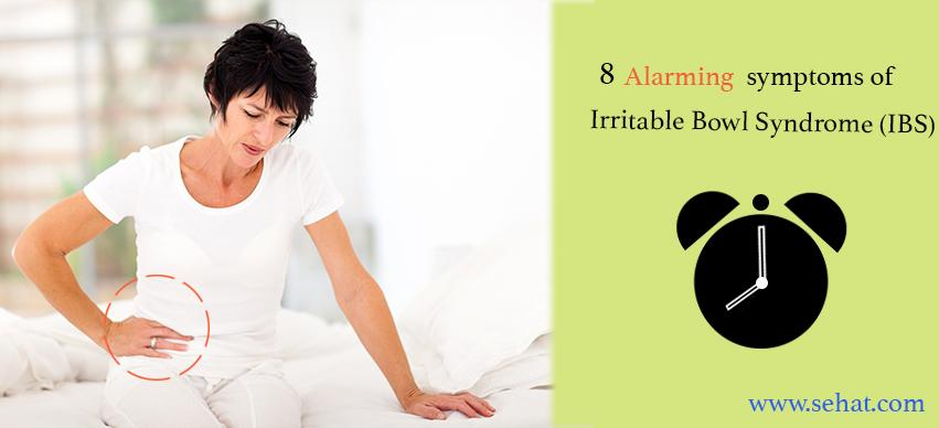8 Alarming Symptoms of Irritable Bowel Syndrome