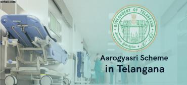 Aarogyasri Scheme in Telangana - Hospitals List, Surgery List, Diseases List