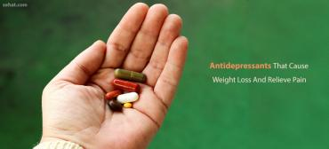 Top Antidepressants For Pain And Weight Loss