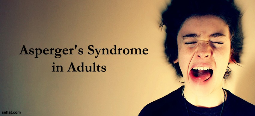 Asperger's Syndrome in Adults?