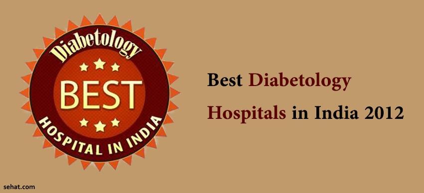 Best Diabetology Hospitals in India 2012