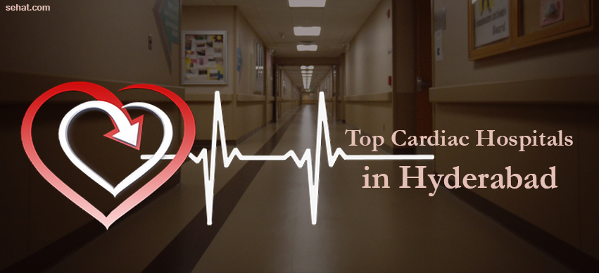 Best Heart Hospitals in Hyderabad
