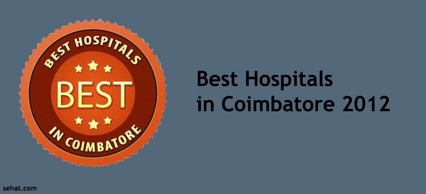 Best Hospitals in Coimbatore 2012