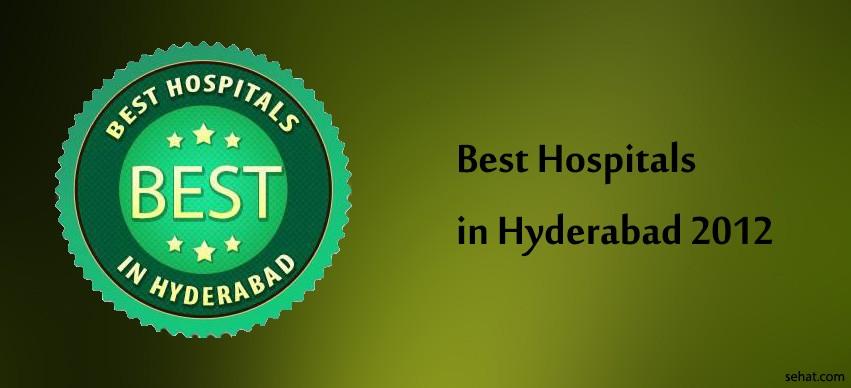 Best Hospitals in Hyderabad 2012