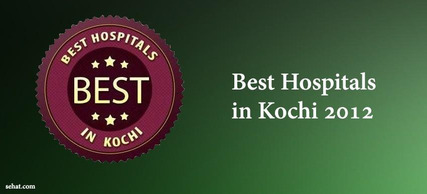 Best Hospitals in Kochi 2012