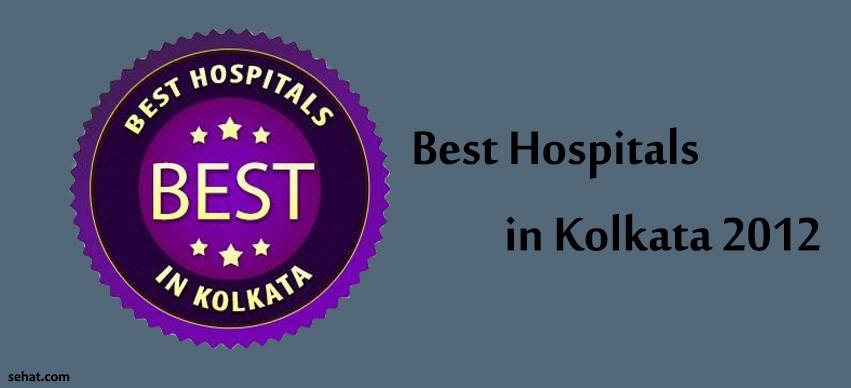Best Hospitals in Kolkata 2012