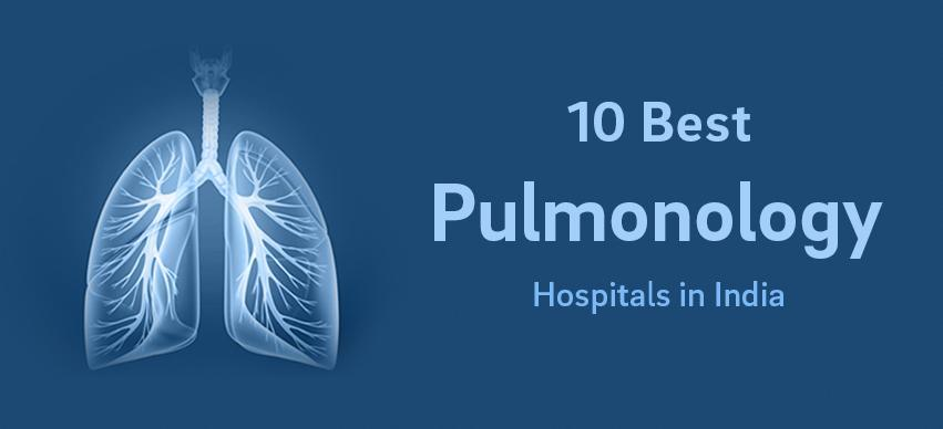 Best Pulmonology Hospitals in India 2014