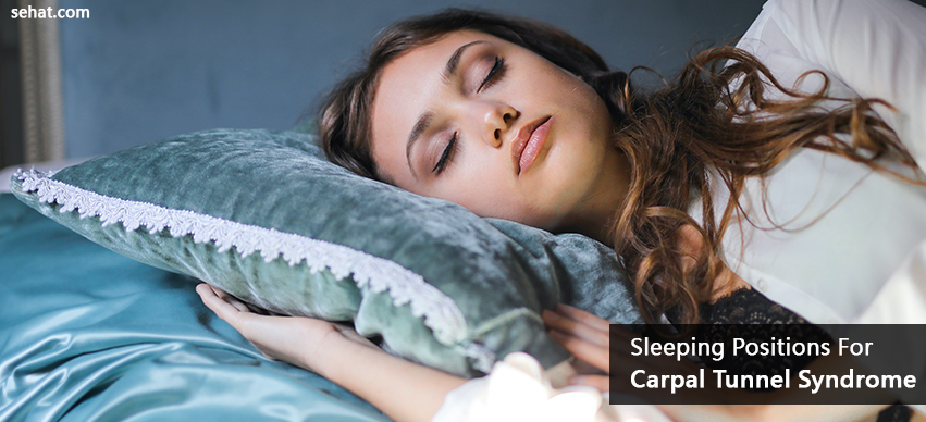 Best Sleeping Positions For Carpal Tunnel Syndrome