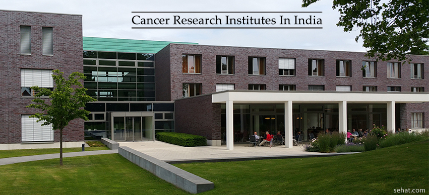 Top Cancer Research Institutes In India