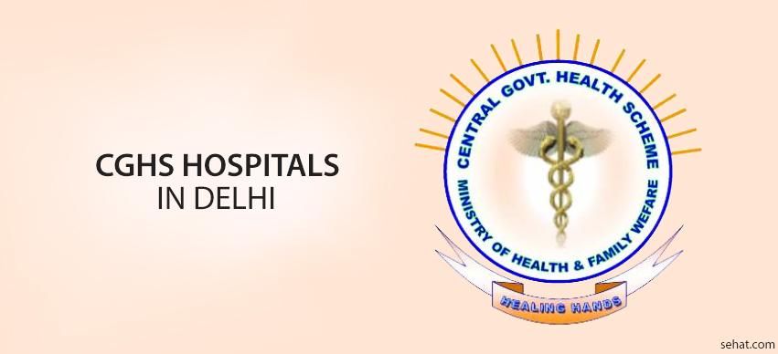 CGHS Hospitals List In Delhi