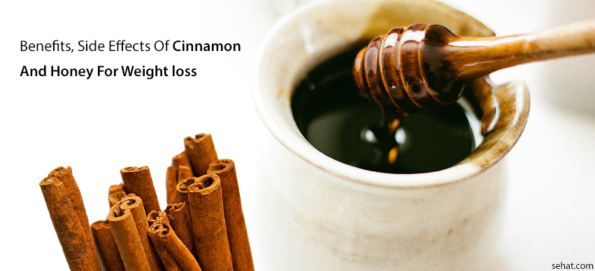 Cinnamon And Honey For Weight Loss - Preparation, Benefits, Side Effects