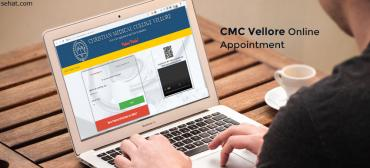 CMC Vellore Online Appointment - Procedure, FAQ
