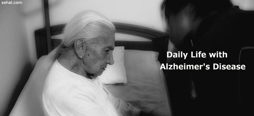 Daily Life of an Alzheimer Patient
