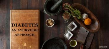 Diabetes - An Ayurvedic Approach