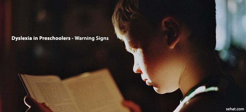 Dyslexia in Preschoolers- Warning Signs