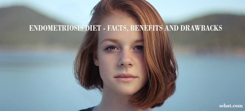Endometriosis Diet and it's Facts, Benefits and Drawbacks