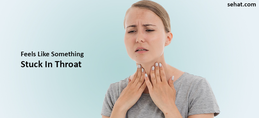 Feels Like Something Stuck In Throat And Burping-  Causes And Remedies