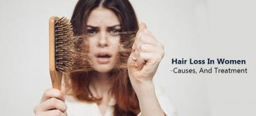 Hair Loss In Women: Common Causes And Science-Backed Treatments