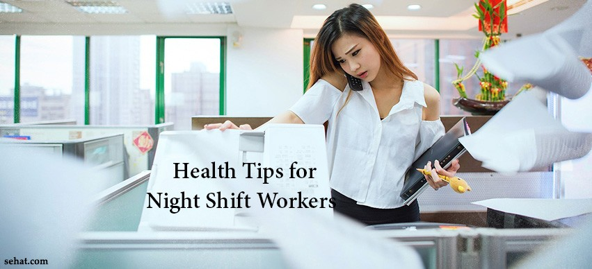 Health Tips for Shift Workers