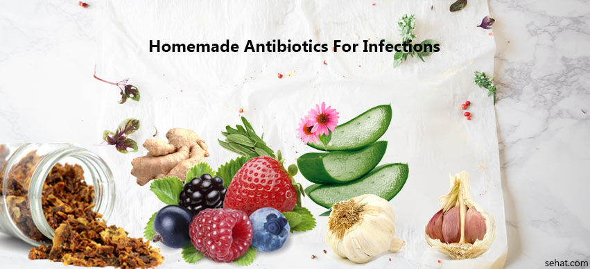 Homemade Antibiotics For Infections