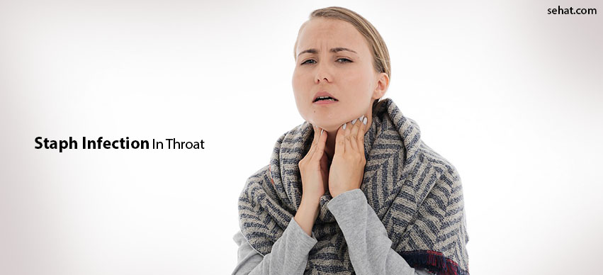 How Do You Get Staph Infection In Your Throat?