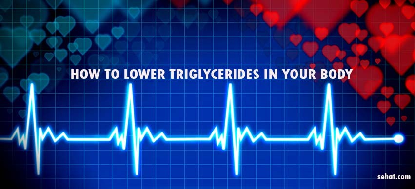 How to Lower Triglycerides in Your Body?