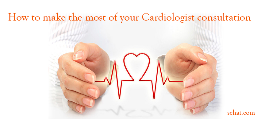 How to Make the Most of Your Cardiologist Consultation