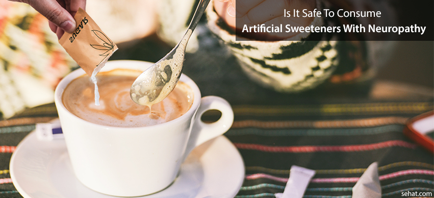 Is It Safe to Consume Artificial Sweeteners With Neuropathy?