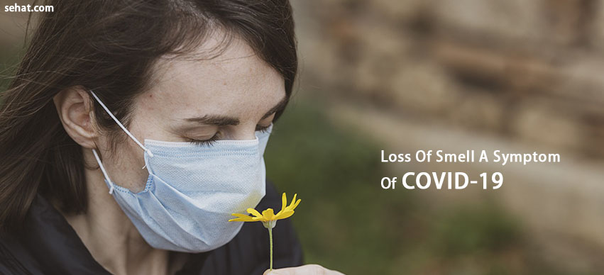 Is Loss Of Smell A Symptom Of COVID-19?