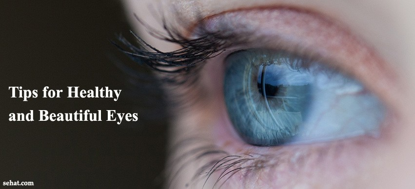 Keeping Your Eyes Healthy and Beautiful