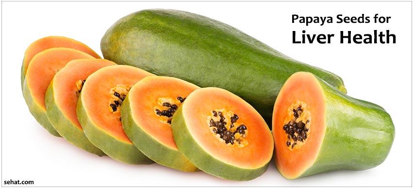 Benefits of Papaya Seeds for Liver Health