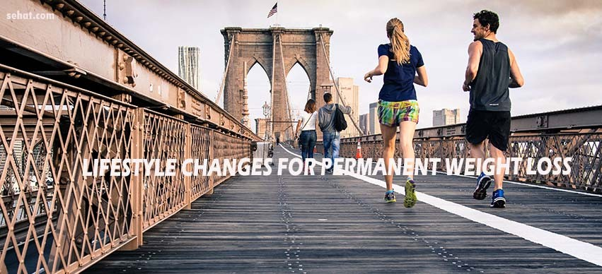 Lifestyle Change for Permanent Weight Loss