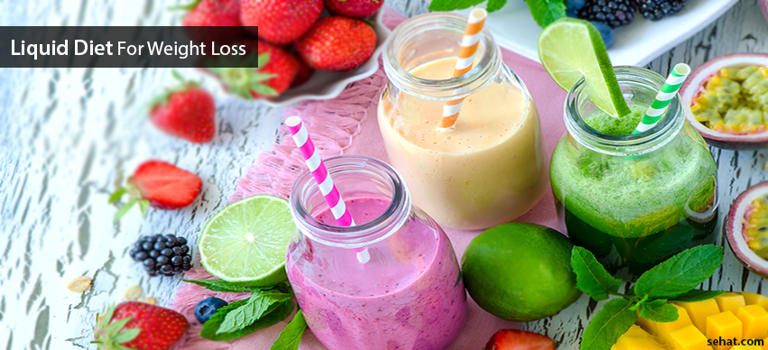 Liquid Diets For Weight Loss - Types, Benefits, Side Effects