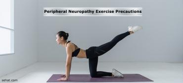 Peripheral Neuropathy Exercise Precautions