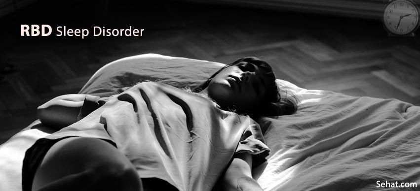 RBD Sleep Disorder - Natural Treatment, Diagnosis, Symptoms, Causes
