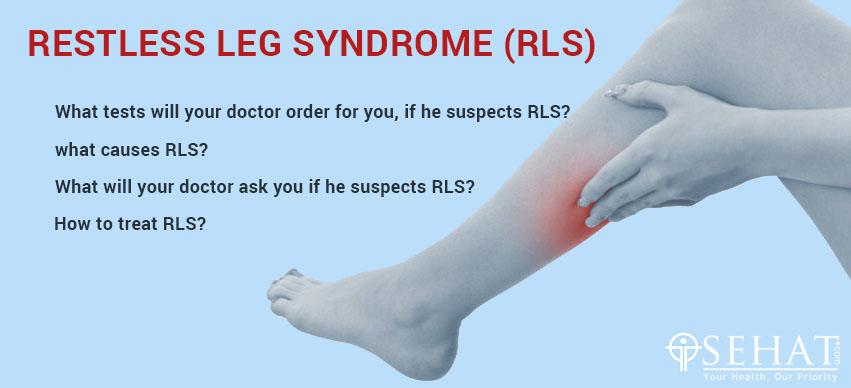 Restless Leg Syndrome (RLS)