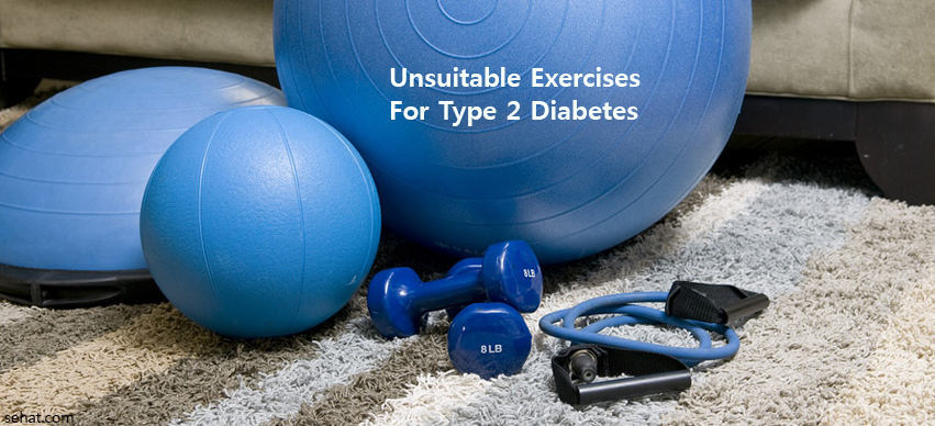Suitable And Unsuitable Exercises For Type 2 Diabetes